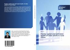 Обложка Family capital and self-rated health of older adults in rural China