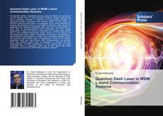 Bookcover of Quantum Dash Laser in WDM L-band Communication Systems