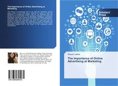 Bookcover of The Importance of Online Advertising at Marketing