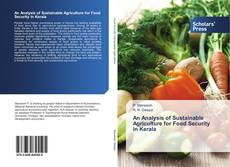 Copertina di An Analysis of Sustainable Agriculture for Food Security in Kerala