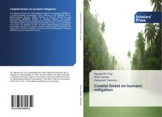 Bookcover of Coastal forest on tsunami mitigation