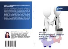 Bookcover of Cultural change and emotional transformations post acquisition