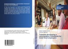Обложка Towards developing a remuneration framework for lower level employees