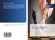 Bookcover of Banks' new competitors