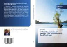 Bookcover of In Vitro Regeneration of Rangpur Lime (Citrus limonia Osb.) Rootstock