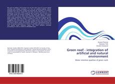Bookcover of Green roof - integration of artificial and natural environment