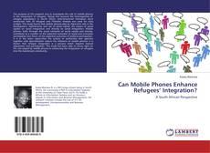 Borítókép a  Can Mobile Phones Enhance Refugees' Integration? - hoz