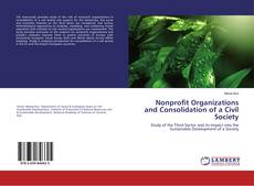 Bookcover of Nonprofit Organizations and Consolidation of a Civil Society
