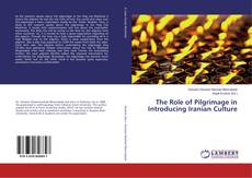 Portada del libro de The Role of Pilgrimage in Introducing Iranian Culture