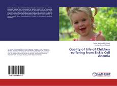 Bookcover of Quality of Life of Children suffering from Sickle Cell Anemia