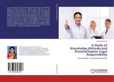Portada del libro de A Study of Knowledge,Attitude,and Practice(Kap)on Legal Responsibility