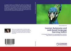 Обложка Learner Autonomy and web-based language learning (wBLL)