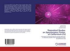 Buchcover von Theoretical Studies on Spontaneous Fission of Californium-252