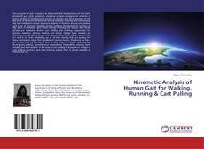 Обложка Kinematic Analysis of Human Gait for Walking, Running & Cart Pulling