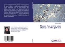Bookcover of Plasma free amino acids changes in HCC patients