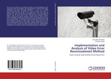 Bookcover of Implementation and Analysis of Video Error Reconcealment Method