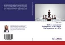 Borítókép a  Senior Managers' Perceptions of Strategic Management in Libya - hoz
