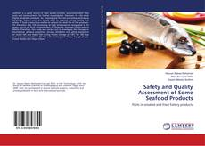 Couverture de Safety and Quality Assessment of Some Seafood Products