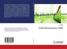 Couverture de Profit Enhancement in SME