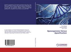 Bookcover of Apexogenesis Versus Apexification