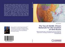 Copertina di The Tao of A2/AD: China's Rationale for the Creation of Anti-Access