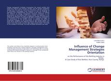 Bookcover of Influence of Change Management Strategies Orientation
