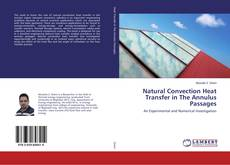 Portada del libro de Natural Convection Heat Transfer in The Annulus Passages