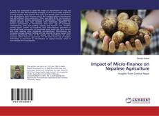 Bookcover of Impact of Micro-finance on Nepalese Agriculture
