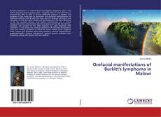 Bookcover of Orofacial manifestations of Burkitt's lymphoma in Malawi