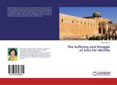 Обложка The Suffering and Struggle of Jews for Identity