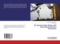 Bookcover of On Gamma Near Rings with Generalized Gamma Derivation