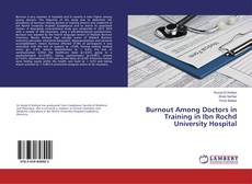 Bookcover of Burnout Among Doctors in Training in Ibn Rochd University Hospital