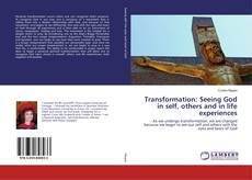 Capa do livro de Transformation: Seeing God in self, others and in life experiences