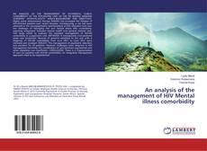 Copertina di An analysis of the management of HIV Mental illness comorbidity