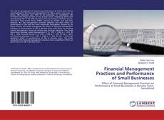 Buchcover von Financial Management Practices and Performance of Small Businesses