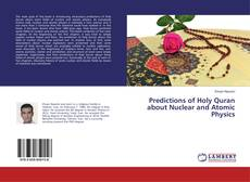 Buchcover von Predictions of Holy Quran about Nuclear and Atomic Physics