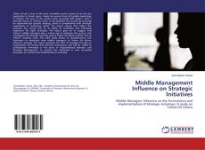 Copertina di Middle Management Influence on Strategic Initiatives