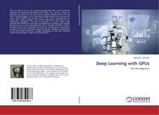 Обложка Deep Learning with GPUs