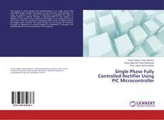 Borítókép a  Single Phase Fully Controlled Rectifier Using PIC Microcontroller - hoz