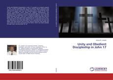 Buchcover von Unity and Obedient Discipleship in John 17