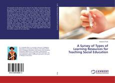 Portada del libro de A Survey of Types of Learning Resources for Teaching Social Education