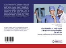 Bookcover of Occupational Radiation Protection In Malawian Hospitals