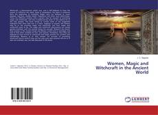 Bookcover of Women, Magic and Witchcraft in the Ancient World