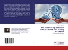 Bookcover of The relationship between neurosciences and pricing strategies
