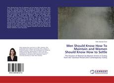 Couverture de Men Should Know How To Maintain and Women Should Know How to Settle