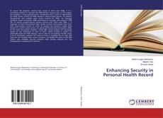 Couverture de Enhancing Security in Personal Health Record