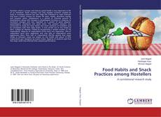 Bookcover of Food Habits and Snack Practices among Hostellers
