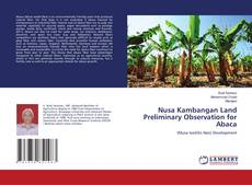 Capa do livro de Nusa Kambangan Land Preliminary Observation for Abaca