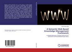 Couverture de A Semantic Web Based Knowledge Management Framework