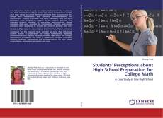 Bookcover of Students' Perceptions about High School Preparation for College Math
